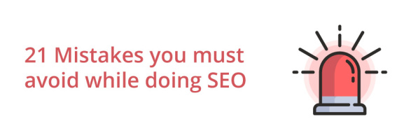 21-Mistakes-you-must-avoid-while-doing-SEO-thumbnail